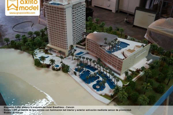 La maqueta del Hotel Breathless – Cancún